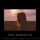 Tan perfecta by Leo Perez The Cracken