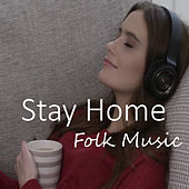 Stay Home Folk Music de Various Artists