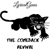 The Comeback: Revival (Remastered) by LyricalGenes