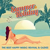 Summer Holiday, Vol. 2 (The Best Happy Music Revival & Oldies) de Various Artists