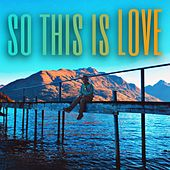 So This Is Love by Joseph Kingston