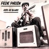 Esto Es Blues de Fede Padin