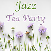 Jazz Tea Party von Various Artists