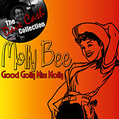 Good Golly Miss Molly - [The Dave Cash Collection] by Molly Bee