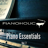 Piano Essentials, Vol. 7 by Pianoholic