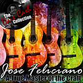A True Master of the Craft - [The Dave Cash Collection] de Jose Feliciano