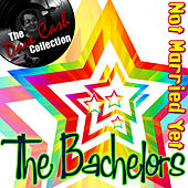 Not Married Yet - [The Dave Cash Collection] by The Bachelors