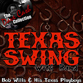 Texas Swing With Band - [The Dave Cash Collection] by Bob Wills & His Texas Playboys