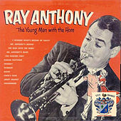 The Young Man with the Horn de Ray Anthony