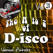 The A to Z of D-isco Vol 3 - [The Dave Cash Collection] von Various Artists