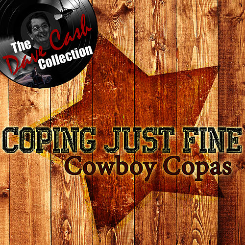Coping Just Fine - [The Dave Cash Collection] by cowboy copas