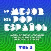 Lo Mejor Del Pop Español  Vol 2 by Various Artists