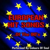 European Hits of the 90'snjm, de Colours Of The Soul