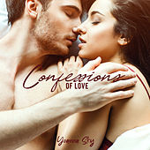 Confessions of Love by Yoanna Sky