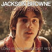 Stony Brook by Jackson Browne