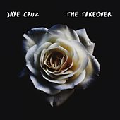 The TakeOver by Jaye Cruz