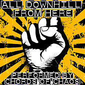 All Downhill From Here di Chords Of Chaos