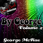 By George Volume 2 - [The Dave Cash Collection] by George McCrae