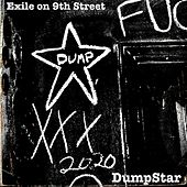 Exile on 9th Street by Dumpstar