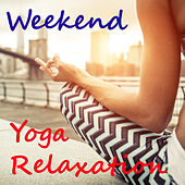 Weekend Yoga Relaxation by Royal Philharmonic Orchestra