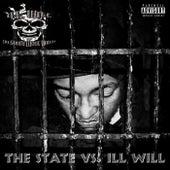 The State Vs. ILL Will de Da South Most Hated ILL Will