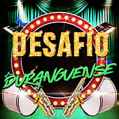 Desafío Durangense de Various Artists