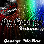 By George Volume 3 - [The Dave Cash Collection] by George McCrae