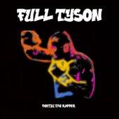 Full Tyson von Poetic the Rapper