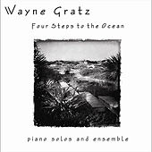 Four Steps to the Ocean by Wayne Gratz