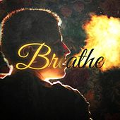 Breathe by Voltaire