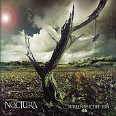 Surrender the Sun by Noctura