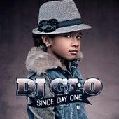 Since Day One von DJ Glo
