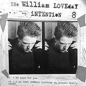 My Love For You by The William Loveday Intention