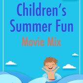 Children's Summer Fun Movie Mix de Various Artists