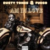 Am In Love de Rusty Tones
