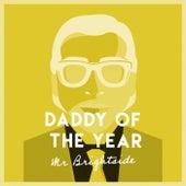 Mr Brightside di Daddy Of The Year
