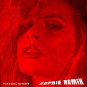 Forever (SOPHIE Remix) van FLETCHER