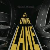 In My Own Lane von Marcus H. Mitchell