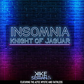 Knight of Jaguar: Insomnia (Radio Edit) de Kike Serrano
