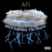 Weathered The Storm (Freestyle) by Af1