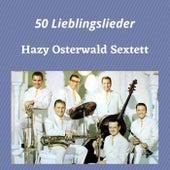50 Lieblingslieder by Hazy Osterwald Sextett