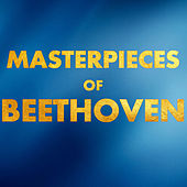 Masterpieces of Beethoven by Various Artists