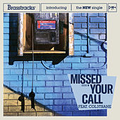 Missed Your Call by Brasstracks