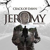 Crack of Dawn de Jeromy Shingongo