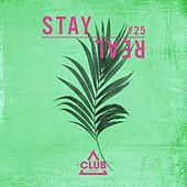 Stay Real #25 by Various Artists