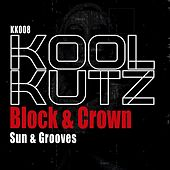 Sun & Grooves by Block and Crown