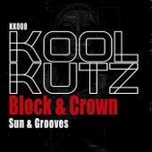 Sun & Grooves von Block and Crown