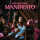 Manifesto by Melo Makes Music