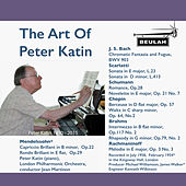 The Art of Peter Katin by Peter Katin