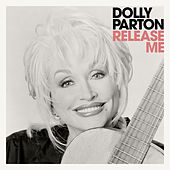 Release Me by Dolly Parton